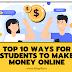 Top Ten ways to make money online for students 2021