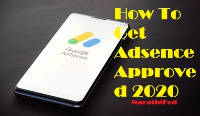 How To Get Adsence Approved 2020 - Your Help, Google Adsense Approved 2020, Adsense Approved Trick 2020, Best Way to Google Adsense Approval