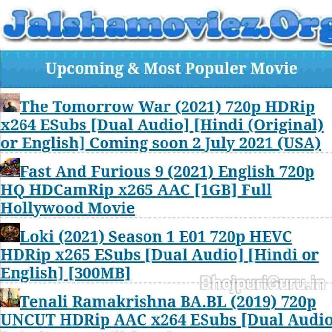 JalshaMoviez 2021: JalshaMoviez Download Bollywood Hollywood South Hindi Dubbed Movies - Bhojpuri Guru