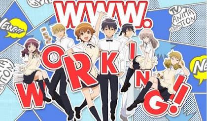 WWW.Working!! Todos os Episódios Online