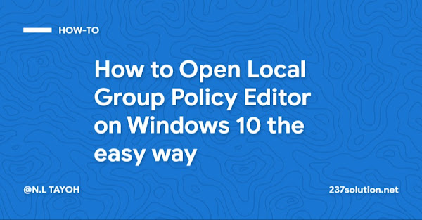 How to Open Local Group Policy Editor on Windows 10 the easy way