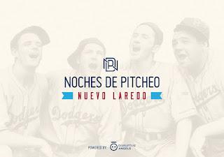Noches de Pitcheo Nuevo Laredo