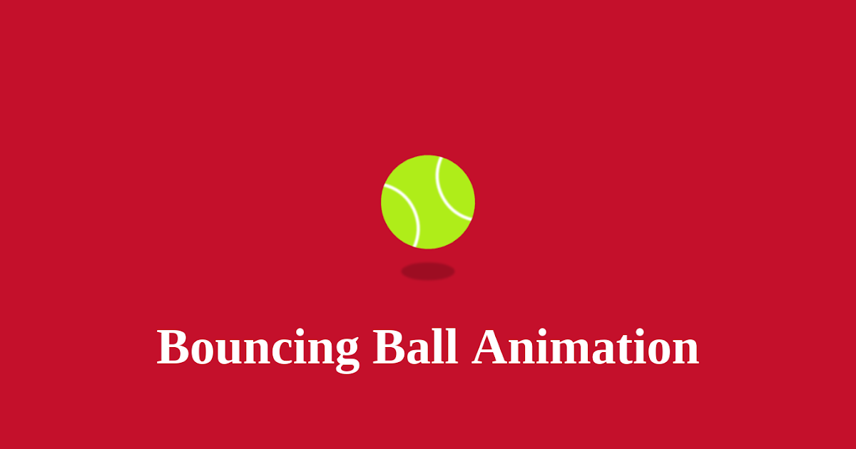 Bouncing ball animation using css css animation - Css center absolute div ...