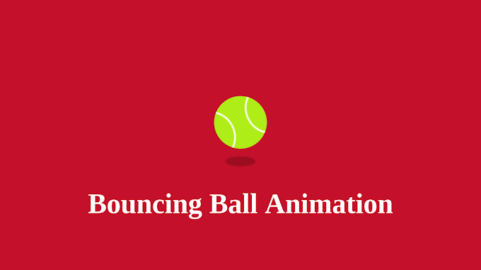 Bouncing Ball Animation using CSS | CSS Animation