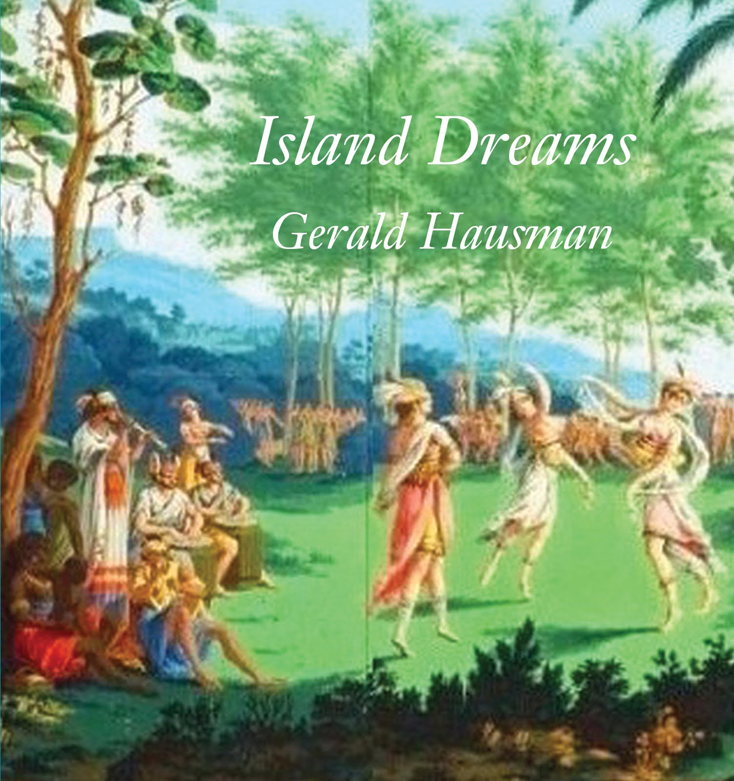 New! from Longhouse ~ Island Dreams by Gerald Hausman  Please link for details & Paypal payment