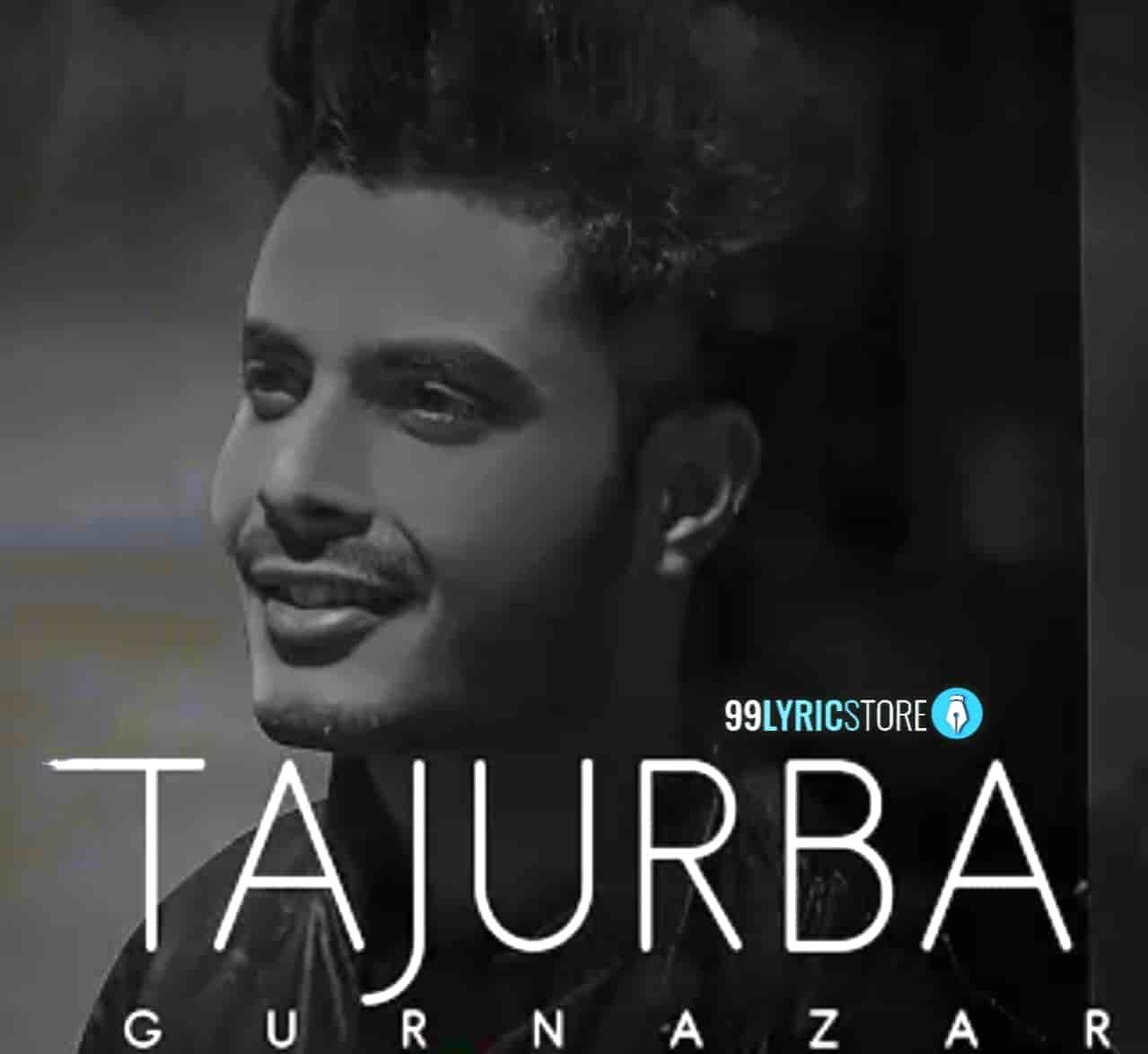 Tajurba Punjabi Song Images By Gurnazar