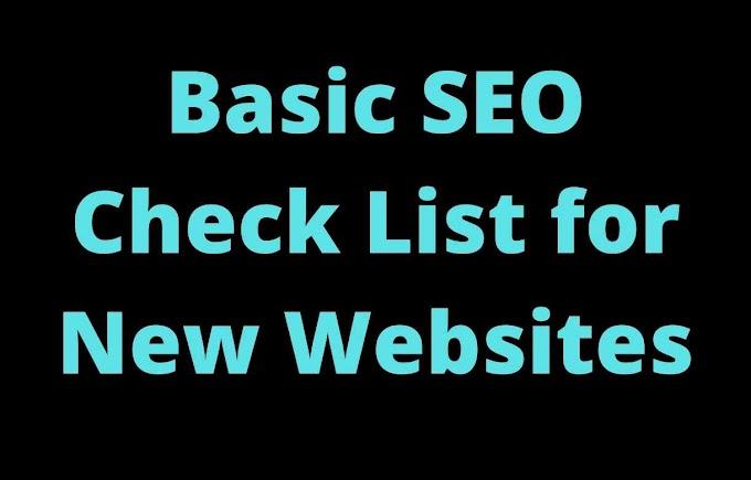 Basic SEO Check List for New Websites