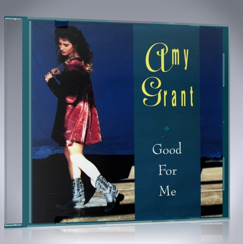 Good For Me Lyrics by Amy Grant - Free Song Lyrics