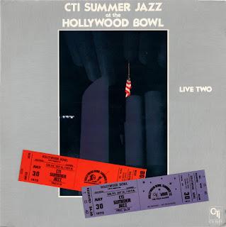 CTI All-Stars - 1977 - CTI Summer Jazz At The Hollywood Bowl Live Two