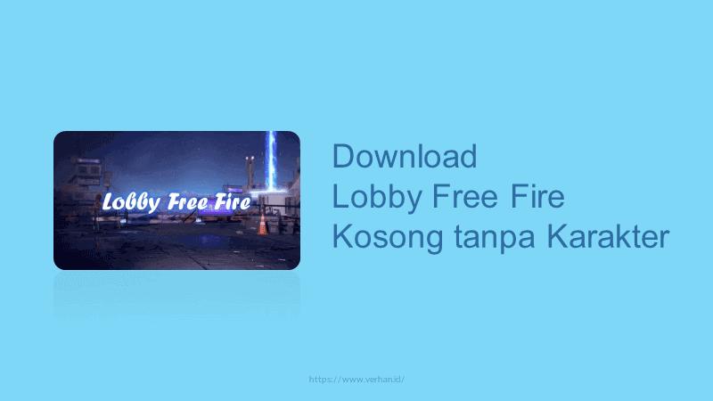 mentahan lobby free fire kosong tanpa karakter