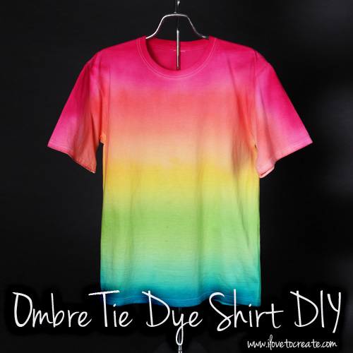 Ilovetocreate Blog Ombre Tie Dye Shirt Diy Video