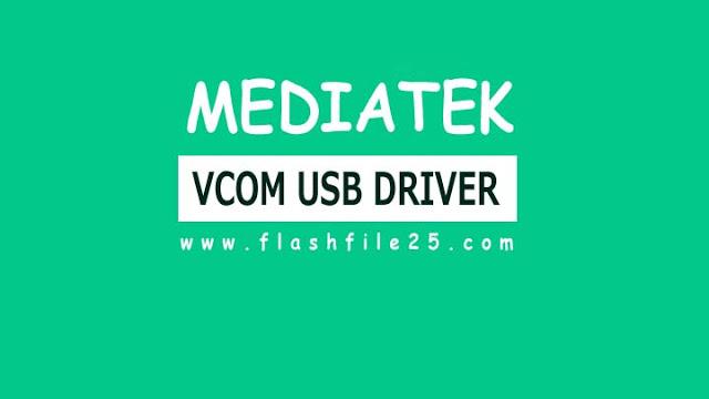 Mediatek Vcom USB Driver and install