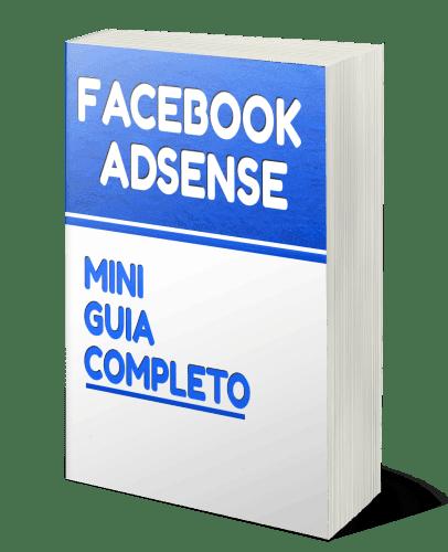 Guia Completo Sobre Facebook Adsense