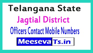 Jagtial District Officers Contact Mobile Numbers In Telangana State