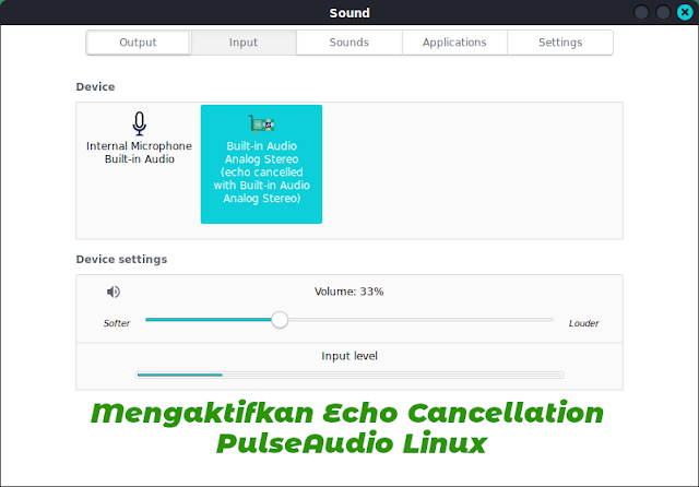 Mengurangi Noise dari Michrophone dengan Mengaktifkan PulseAudio Echo Cancellation