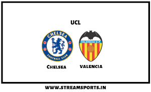 UCL: Chelsea V/s. Valencia Preview and Lineup