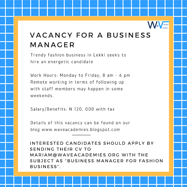 VACANCY FOR A BUSINESS MANAGER
