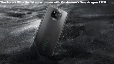 This image showing  The Poco's X3 is the 1st smartphone with Qualcomm's Snapdragon 732G