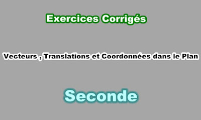 Exercices Corrigés Vecteurs et Translation Seconde PDF