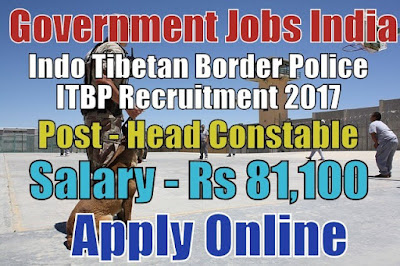 Indo Tibetan Border Police ITBP Recruitment 2017 Apply Here