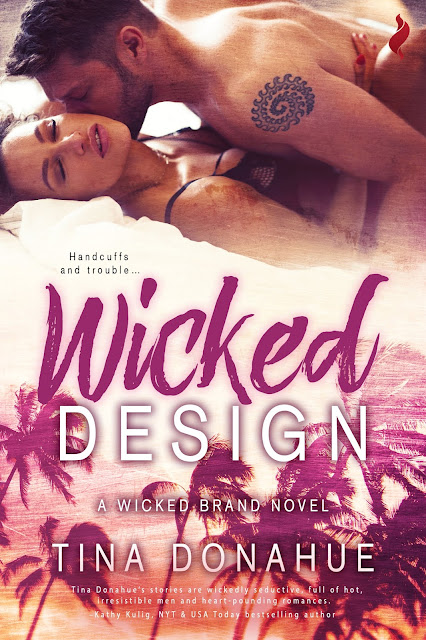 Handcuffs and Trouble – WICKED DESIGN – erotic contemporary – Wicked Brand series #TinaDonahueBooks #EroticContemporary #Tattoos #Handcuffs #SouthFlorida