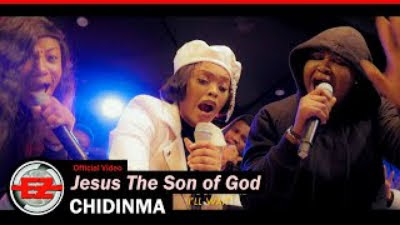 Jesus the Son of God By Chidinma Ft. The Gratitude Mp3, Video And Lyrics