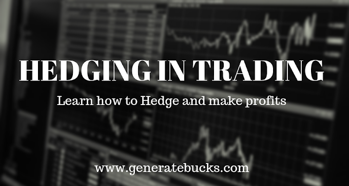 Hedging In Trading - Generatebucks