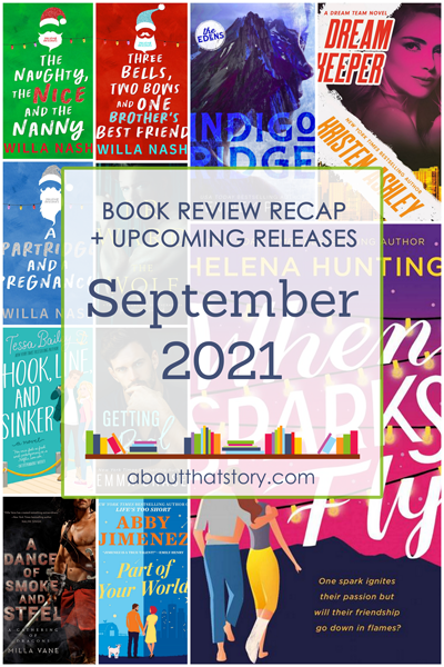 Book Review Recap September 2021 + Upcoming Releases | About That Story