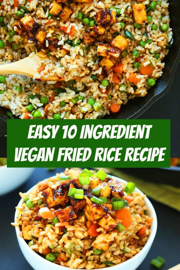 Easy 10-ingredient vegan fried rice that's loaded with vegetables, crispy baked tofu, and tons of flavor! A healthy, satisfying plant-based side dish or entrée. #friedrice #vegan #veganrecipe #easyrecipes