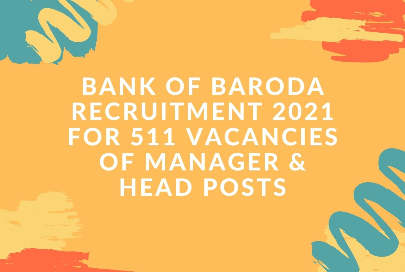 Bank of Baroda Recruitment 40 for 40 vacancies of Manager ...