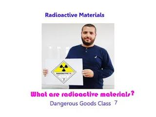 Dangerous Goods Class 7  |  Radioactive Material