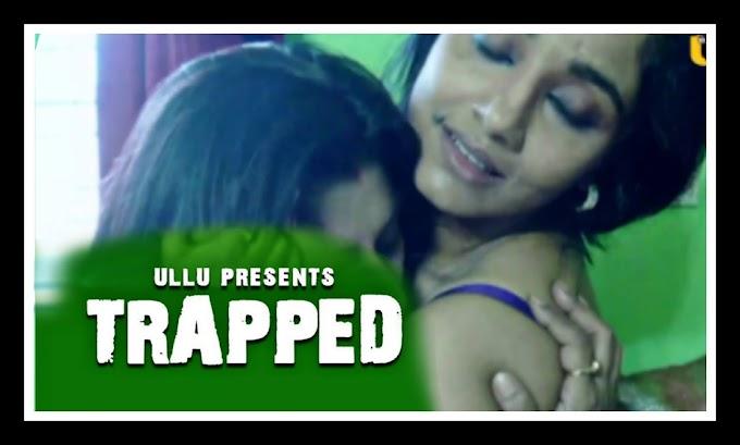 Trapped (2021) -  Ullu Originals Hindi Short Film