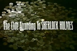 The Clue According to Sherlock Holmes