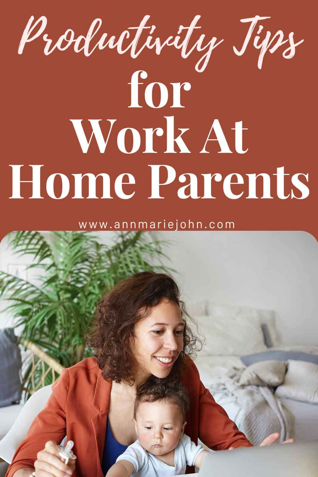 Productivity Tips Every Work-From-Home Parents Should Know
