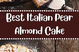 Best Italian Pear Almond Cake