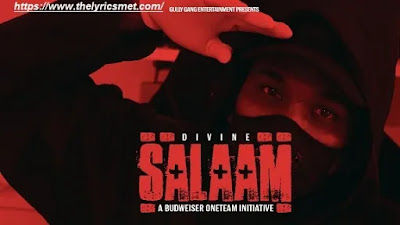 DIVINE Song Lyrics SALAAM