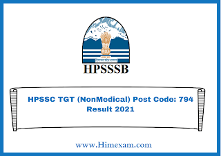 HPSSC TGT (NonMedical) Post Code: 794 Result 2021