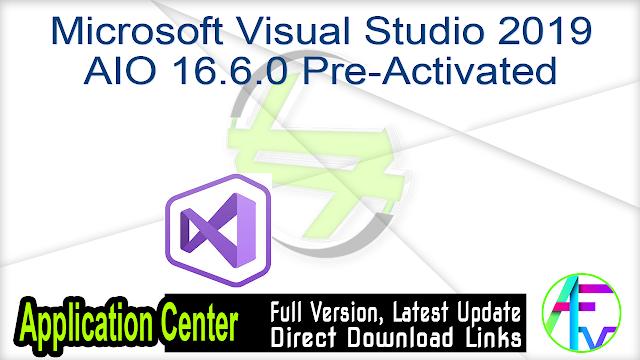 Microsoft Visual Studio 2019 AIO 16.6.0 Pre-Activated