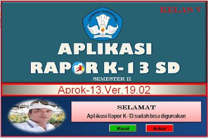 Rilis Aplikasi Rapot K-13 SD Semester 2 Aprok Ver.19.02