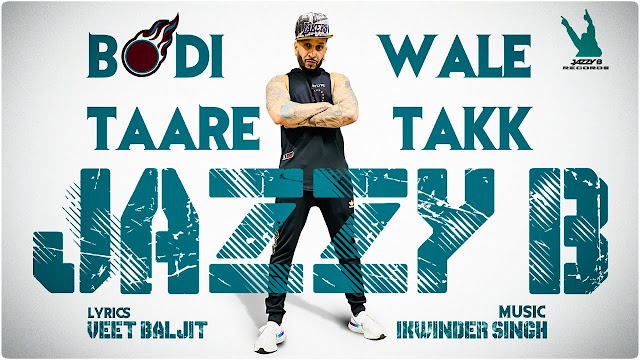 Bodi Wale Taare Takk Lyrics