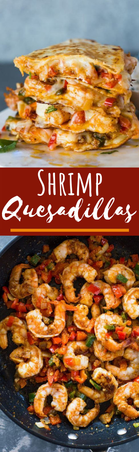 Shrimp Quesadillas #dinner #lunch