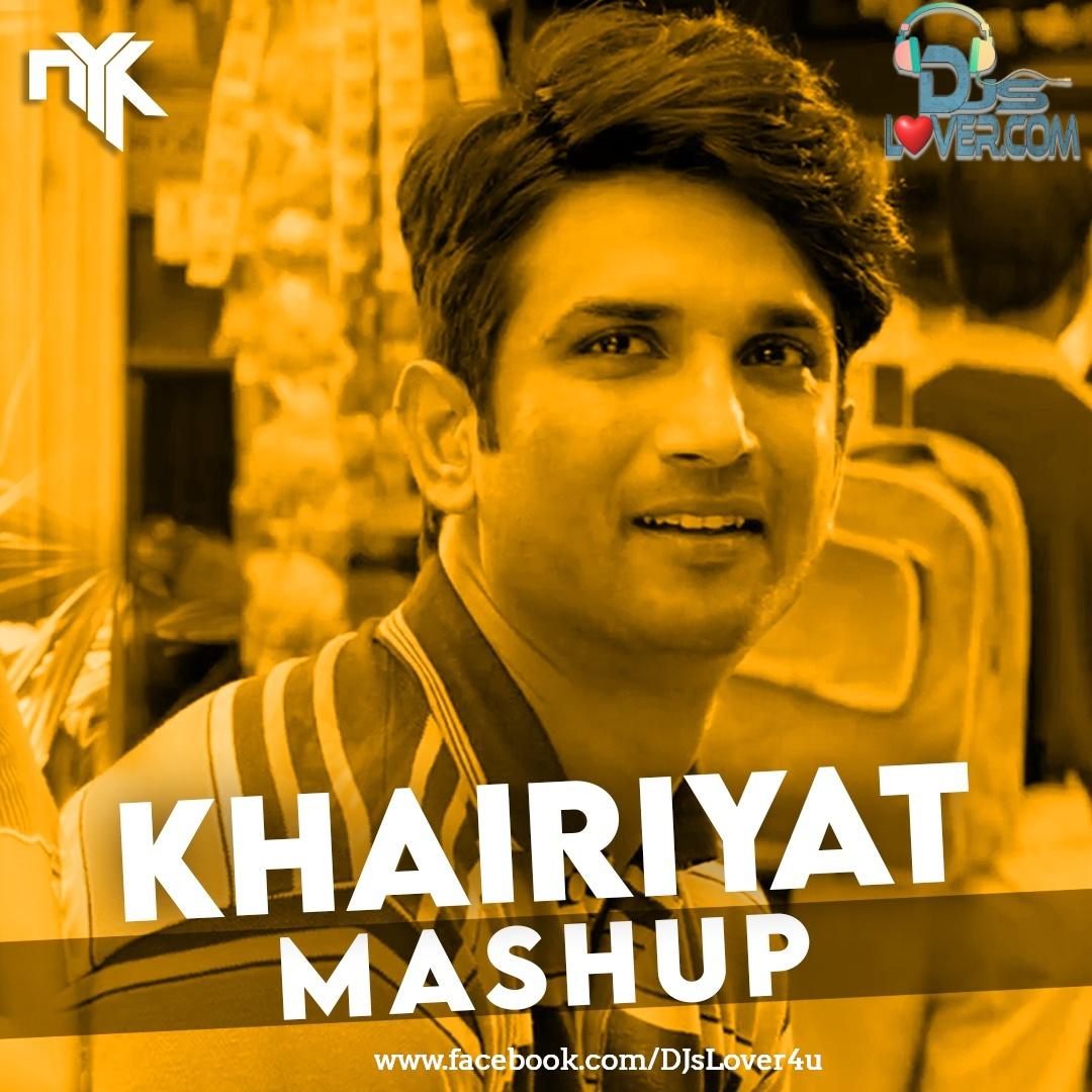 Khairiyat DJ NYK Mashup