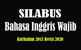Silabus Bahasa Inggris Wajib SMA K13 Revisi 2018, Silabus Bahasa Inggris Wajib SMA Kurikulum 2013 Revisi 2020