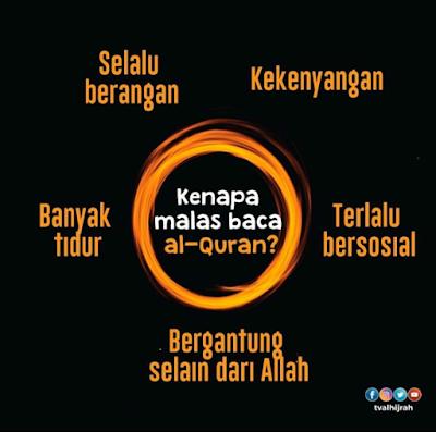 Mengapa rasa malas membaca al Quran?