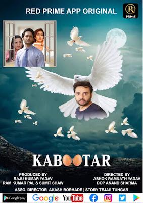 Ashok Ramnath Yadav  web series kabootar