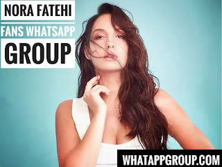 Nora Fatehi Fans WhatsApp Group Links