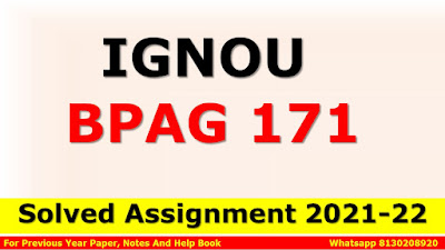 BPAG 171 Solved Assignment 2021-22