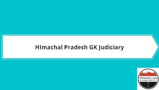 HImachal Pradesh GK Judiciary