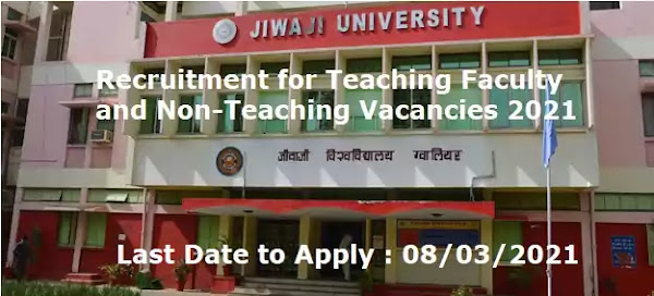 Jiwaji University Teaching Faculty Non-Teaching Vacancy Recruitment 2021