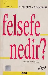 Gilles Deleuze - Felix Guattari - Felsefe Nedir